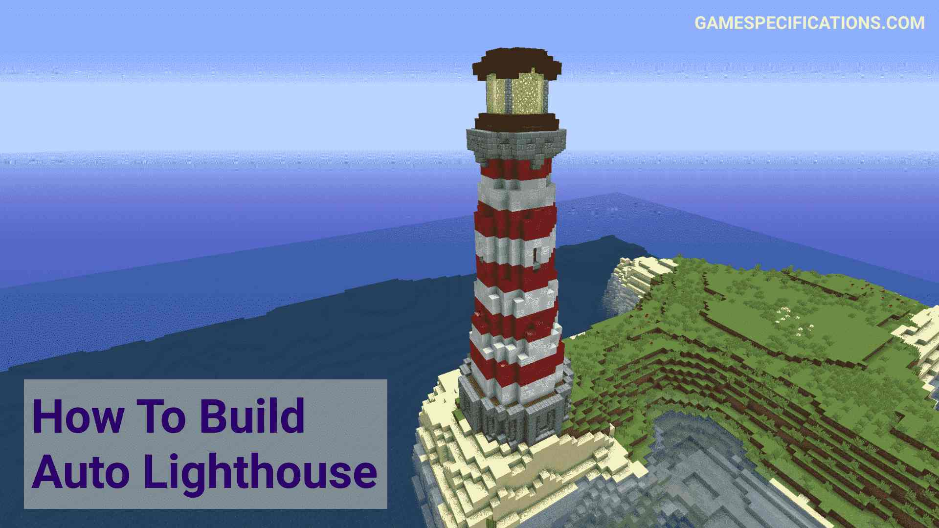 Best Lighthouse Minecraft Builds - Game Specifications