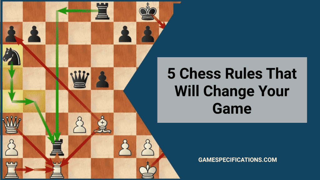 5 chess rules to win