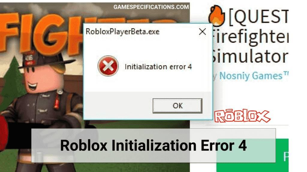 Roblox Initialization Error 4