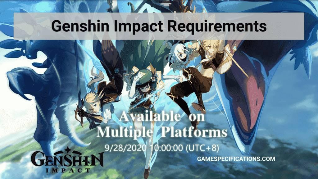 genshin impact requirements