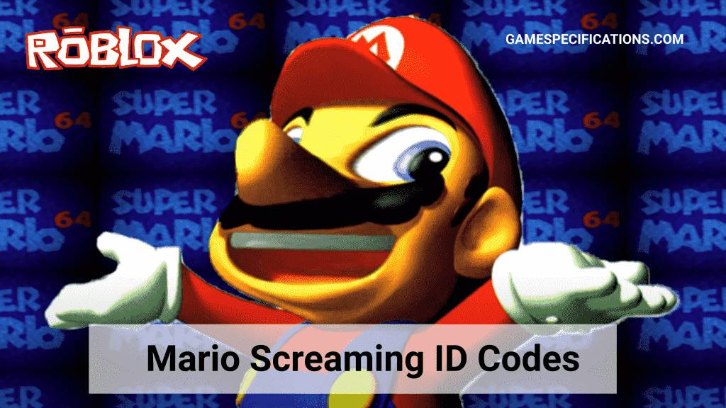 Mario screaming Roblox ID
