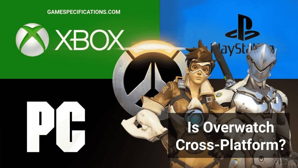 Overwatch cross platform