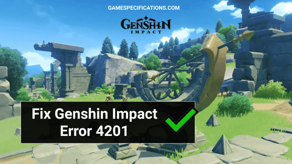 Genshin Impact Error 4201