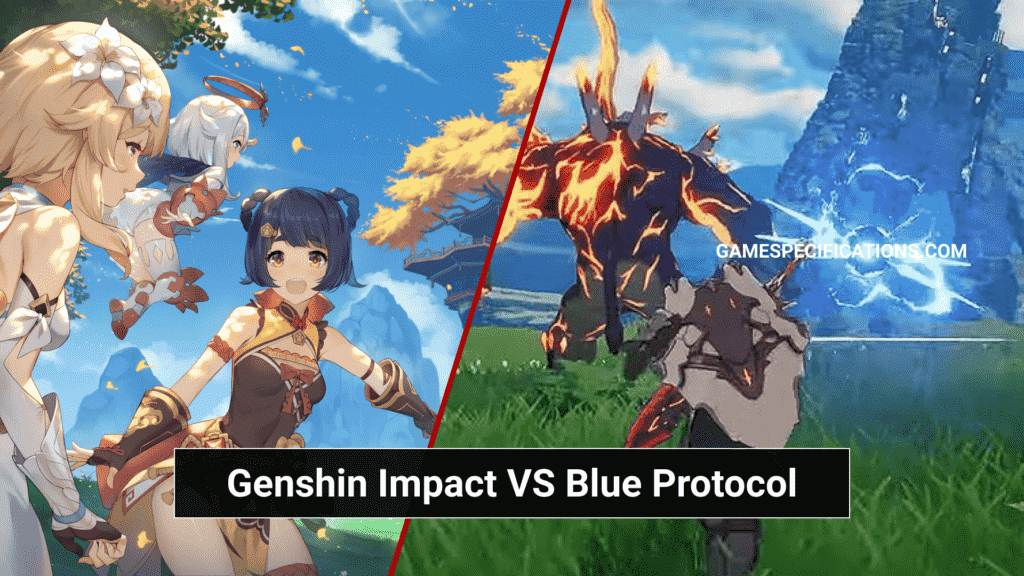 Genshin Impact vs Blue Protocol