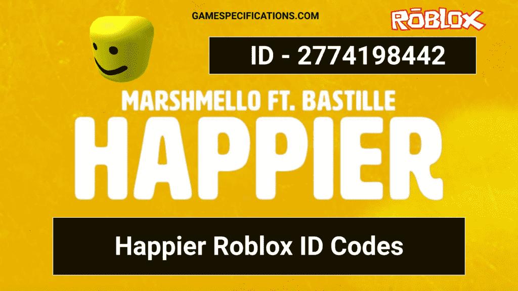 Happier Roblox ID Codes