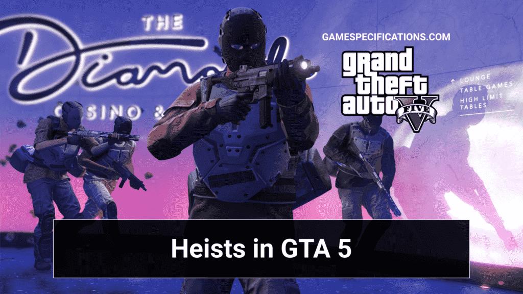Heists in GTA 5