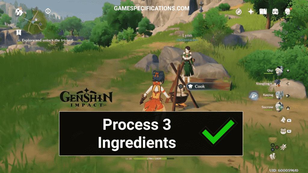 Process 3 ingredients Genshin Impact