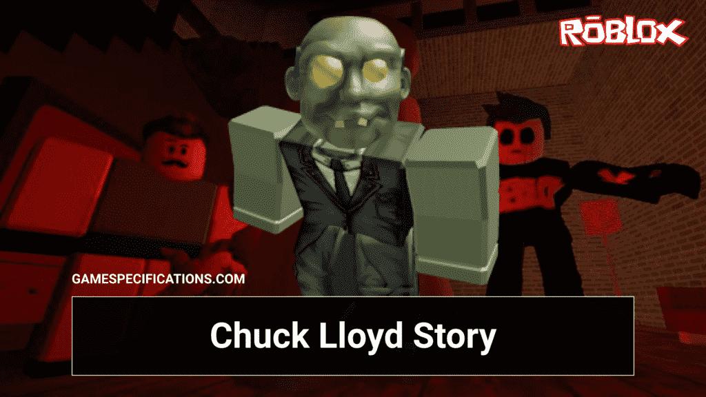Roblox Chuck Lloyd