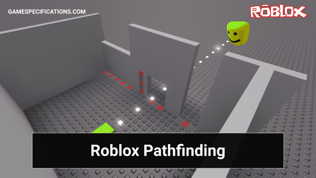 Roblox Pathfinding