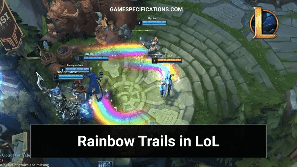 League Of Legends Rainbow Trail