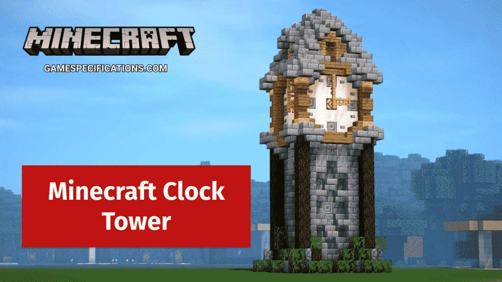 Minecraft Clock Tower