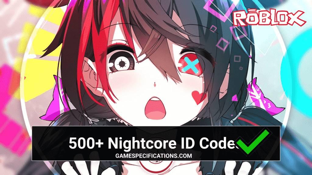Nightcore Roblox ID Codes