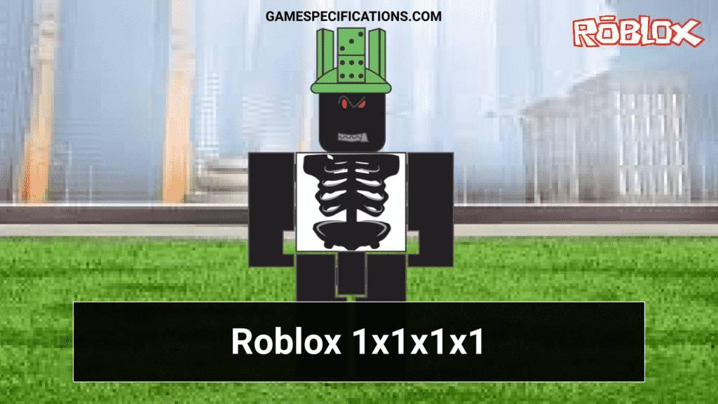 Roblox 1x1x1x1