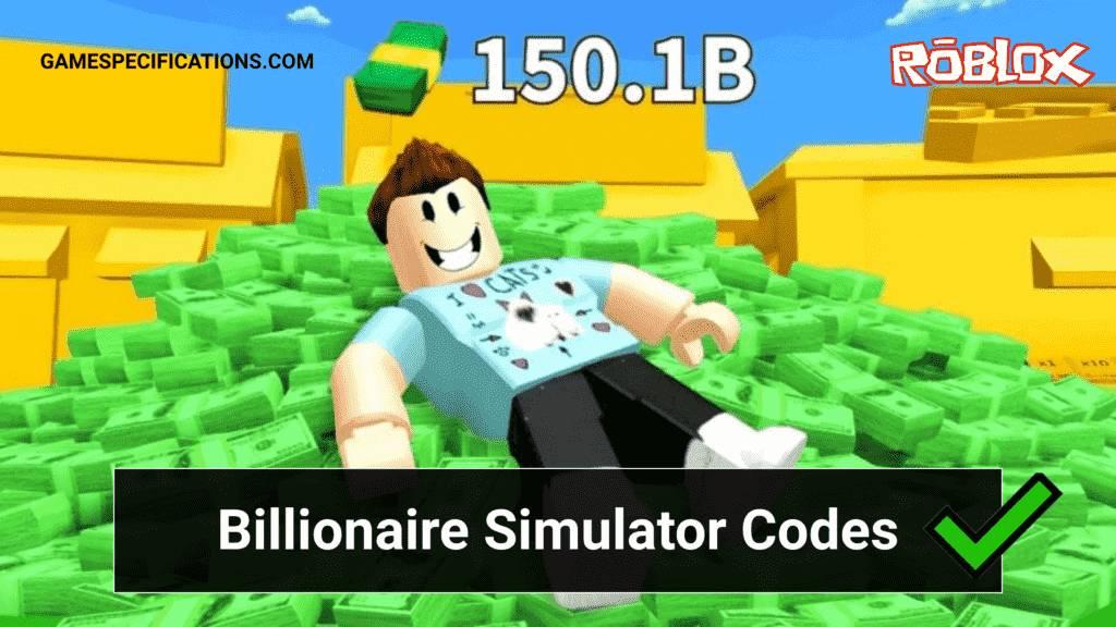 Roblox Billionaire Simulator Codes