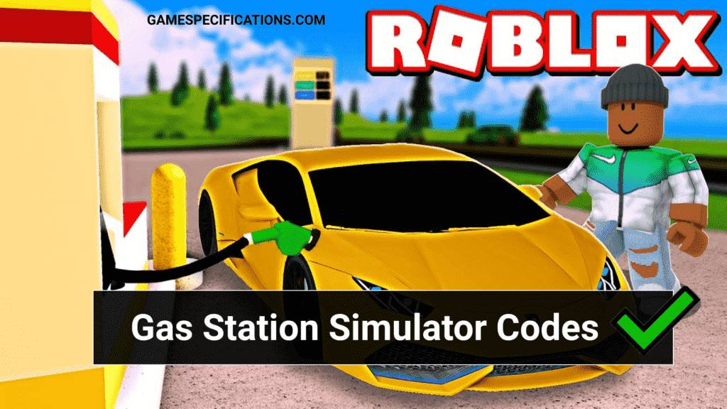 Roblox Gas Station Simulator Codes