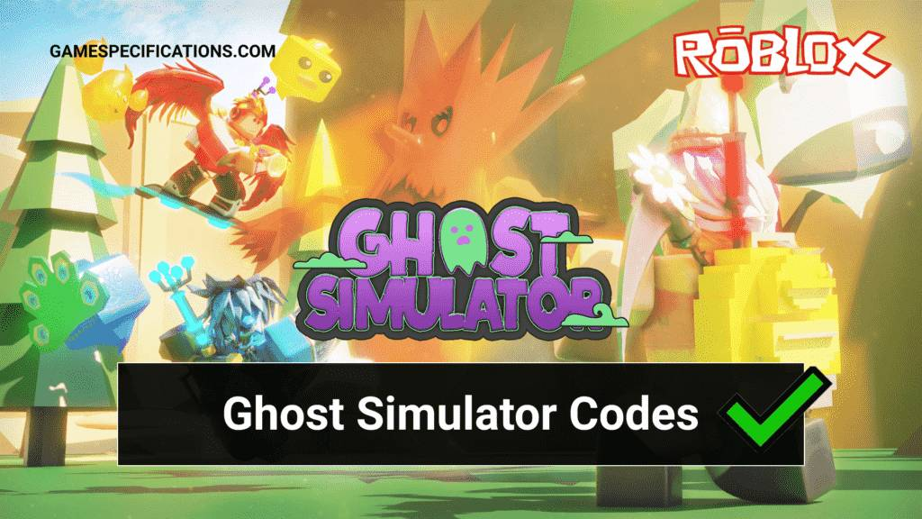 Roblox Ghost Simulator Codes