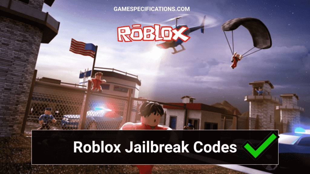 Roblox Jailbreak Codes