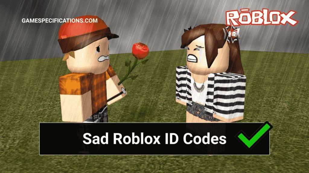 Sad Roblox ID Codes