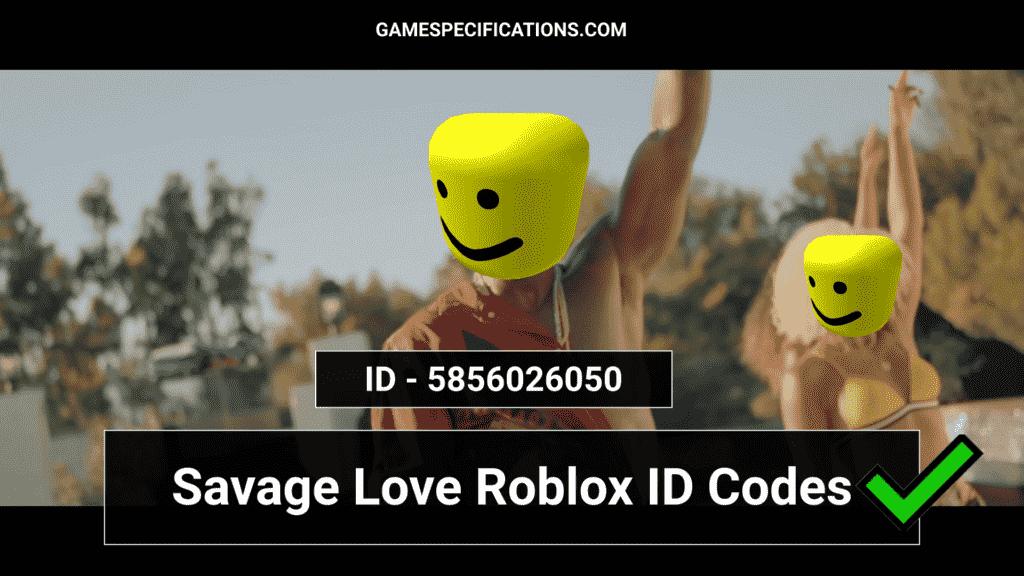 Savage Love Roblox ID