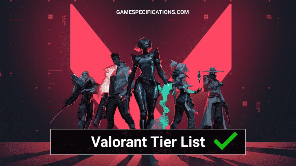 Valorant Tier List