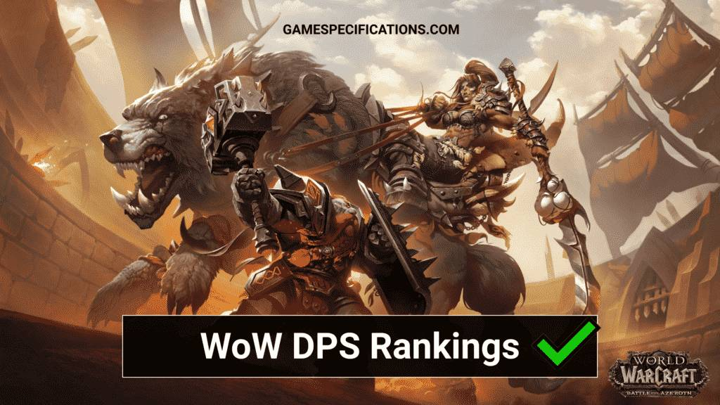 World of Warcraft DPS Rankings