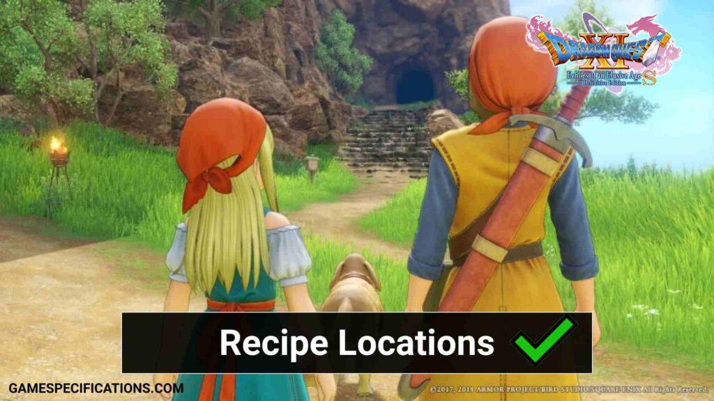 Dragon Quest XI Recipe Locations