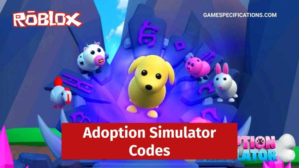 Roblox Adoption Simulator Codes