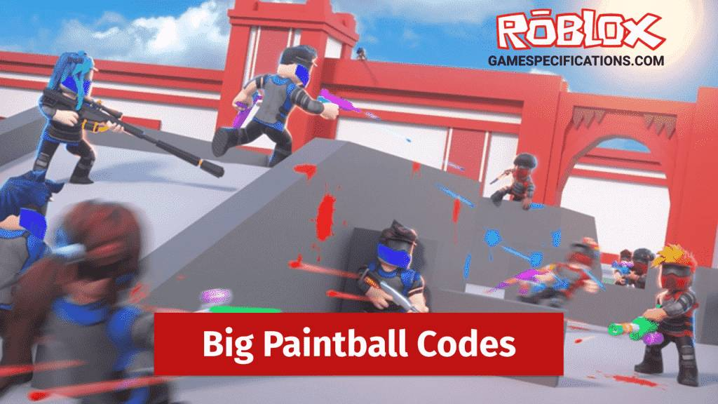 Roblox Big Paintball Codes