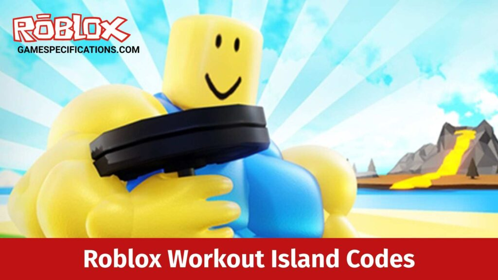 Roblox Workout Island Codes