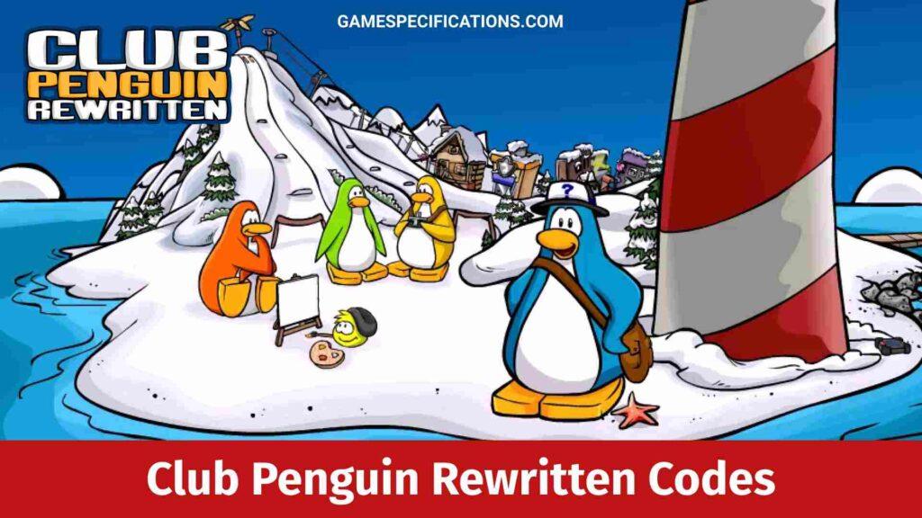 Club Penguin Rewritten Codes