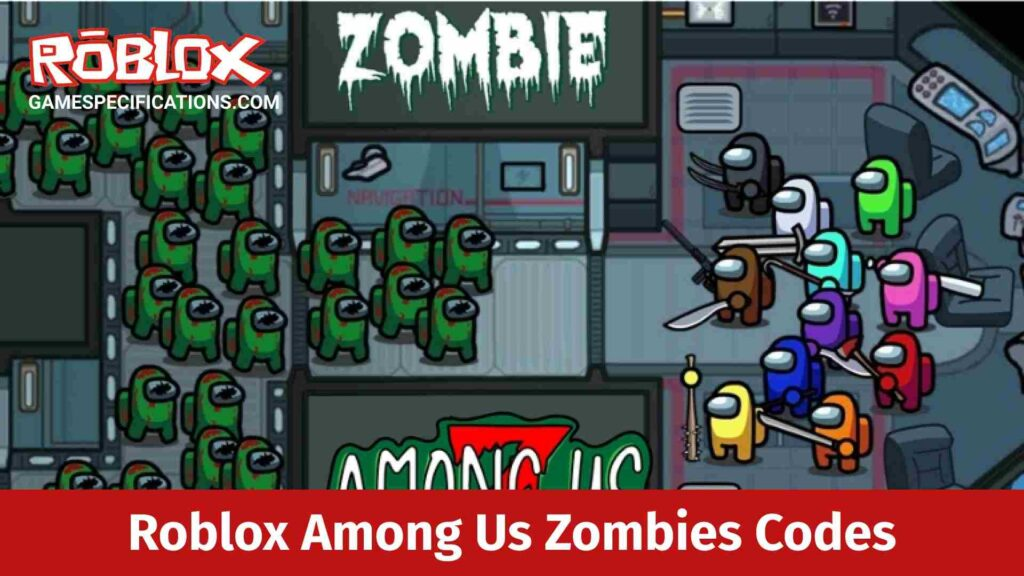 Roblox Among Us Zombies Codes