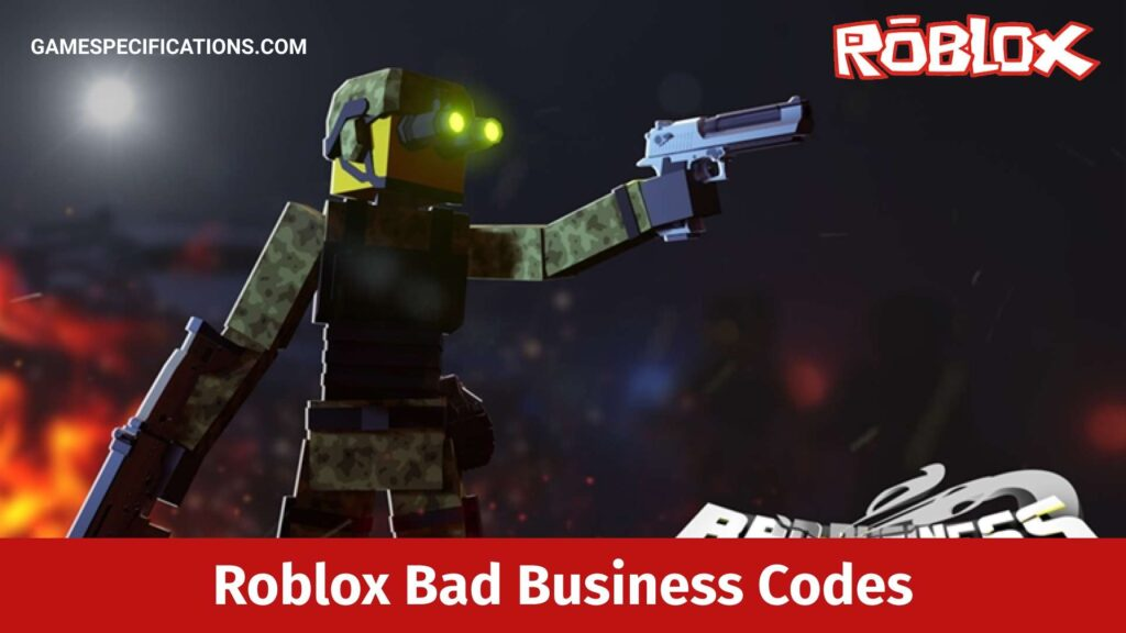 Roblox Bad Business Codes