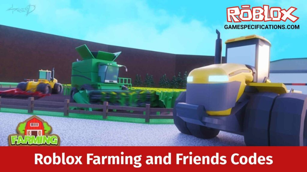 Roblox Farming and Friends Codes