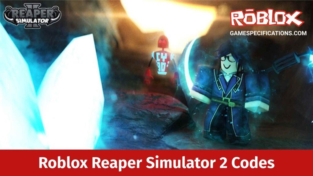 Roblox Reaper Simulator 2 Codes