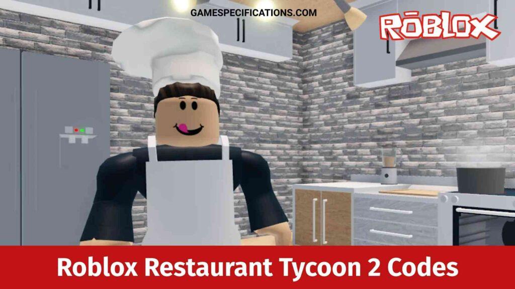 Roblox Restaurant Tycoon 2 Codes