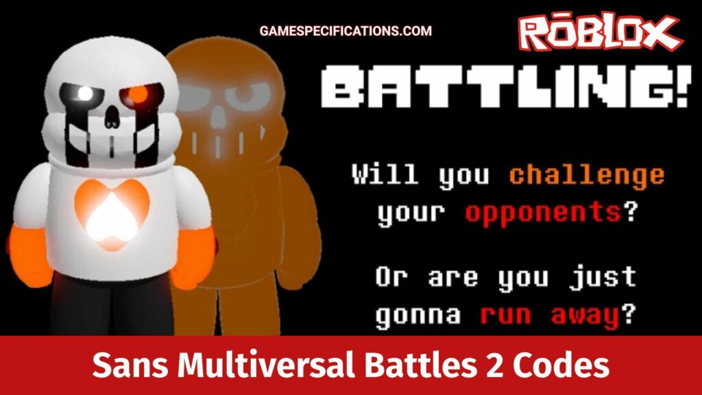 Roblox Sans Multiversal Battles 2 Codes