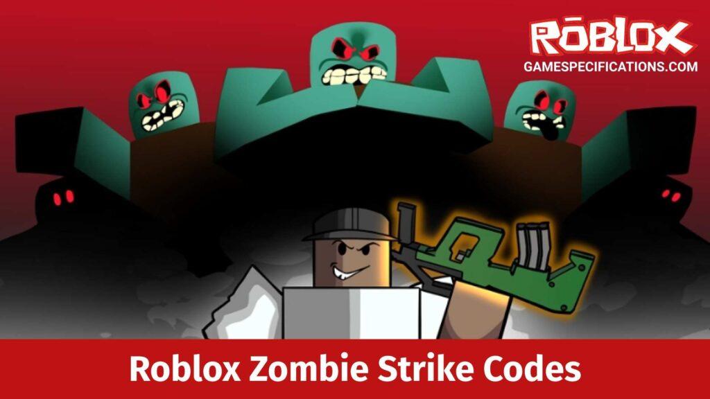 Roblox Zombie Strike Codes