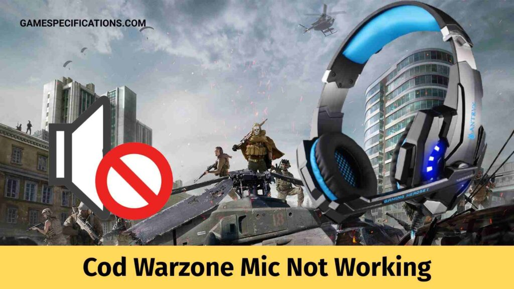 Cod Warzone Mic Not Working