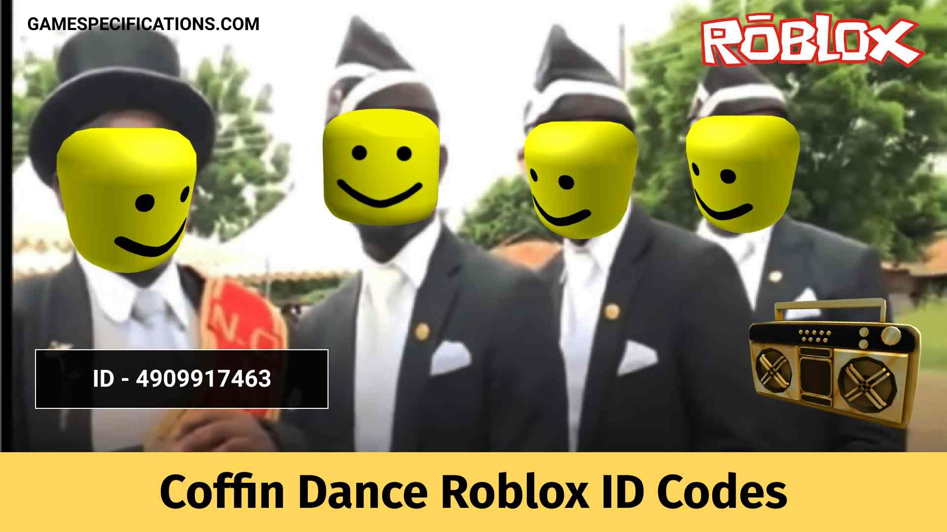 100 Coffin Dance Roblox Id Codes 2021 Game Specifications