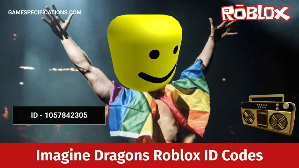 Imagine Dragons Roblox ID Codes