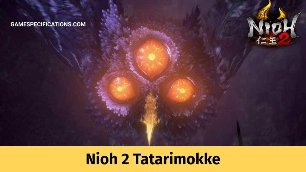 Nioh 2 Tatarimokke