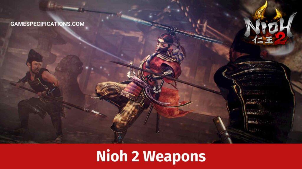 For nioh armor best dual 2021 sword Nioh: Where