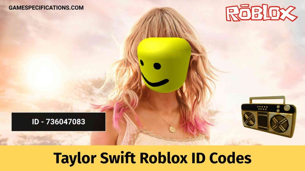 Taylor Swift Roblox ID Codes