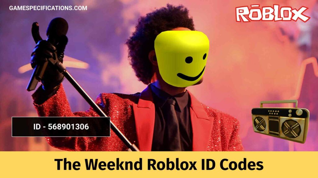 The Weeknd Roblox ID Codes