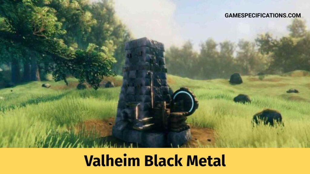 Valheim Black Metal