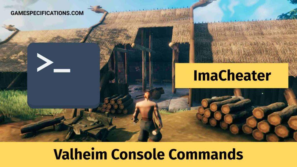 Valheim Console Commands