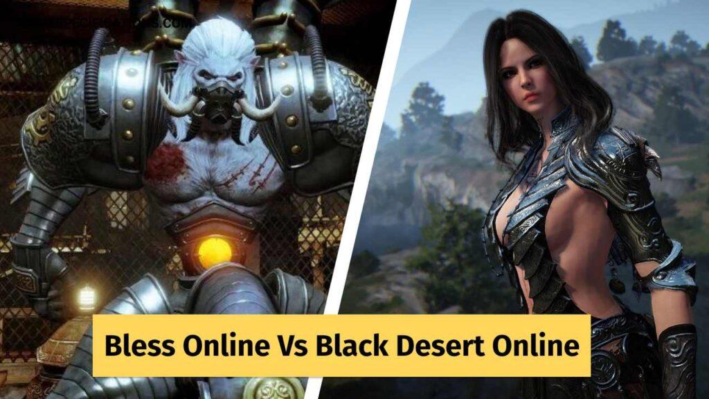 Bless Online Vs Black Desert Online