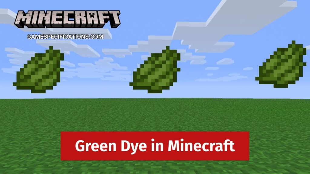 Green Dye in Minecraft