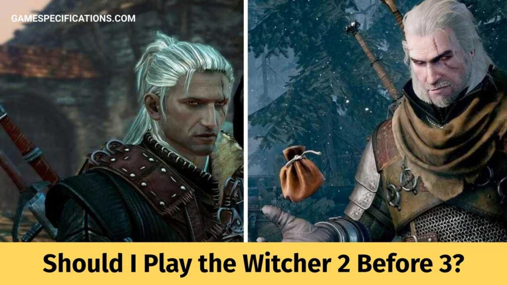 Should I Play the Witcher 2 Before 3