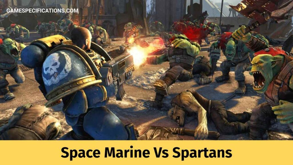 Space Marine Vs Spartans